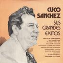 Sus Grandes Éxitos/Cuco Sánchez