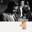 Mitt dumma jag - Svensk jazz/Bo Sundström