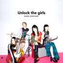 Unlock the girls/岸谷 香