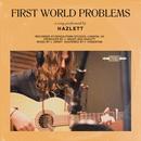 First World Problems/Hazlett