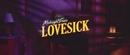 Lovesick (Official Music Video)/Midnight Fusic