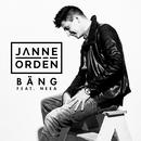 Bäng feat.NEEA/Janne Ordén
