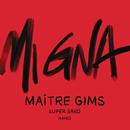 Mi Gna (Maître Gims Remix) feat.Hayko/Maître Gims