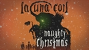 Naughty Christmas (Lyric Video)/Lacuna Coil