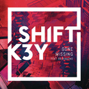 Gone Missing (Remixes) feat.BB Diamond/Shift K3Y