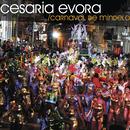Carnaval de Mindelo/Cesaria Evora