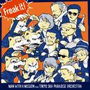 Freak It! feat.東京スカパラダイスオーケストラ/MAN WITH A MISSION