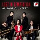 Lost in Temptation/Alliage Quintett