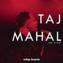Taj Mahal (Ao Vivo)/Rodrigo Lampreia