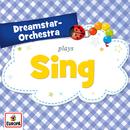 Sing/Dreamstar Orchestra