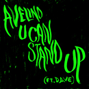 U Can Stand Up (Edit) feat.Dave/Avelino
