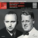 Lees: String Quartet No. 1 - Denny: String Quartet No. 2 (Remastered)/Juilliard String Quartet