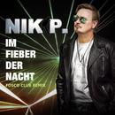 Im Fieber der Nacht (Remixe)/Nik P.