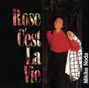 Rose C'est La Vie/野田幹子