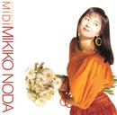 Midi ~Best Collection~/野田幹子