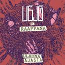 ULKONA AJASTA feat.Raappana/UBJG