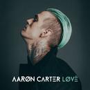 LØVË/Aaron Carter