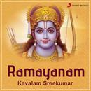 Ramayanam/Kavalam Sreekumar