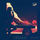 Indiana (VIP Mix Edit)/Just Kiddin