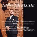 Antología del Cante Flamenco Heterodoxo/Niño de Elche