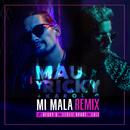 Mi Mala (Remix) feat.Becky G,Leslie Grace,Lali/Mau y Ricky