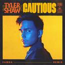 Cautious (Famba Remix)/Tyler Shaw
