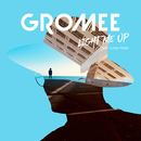 Light Me Up feat.Lukas Meijer/Gromee