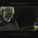 Last Man Standing/Willie Nelson