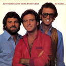 Not Guilty (Expanded Edition)/Larry Gatlin & The Gatlin Brothers Band