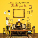 The Story of Us (Deluxe)/Quinn XCII