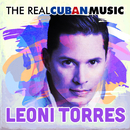 The Real Cuban Music (Remasterizado)/Leoni Torres