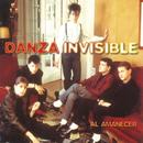 Al Amanecer/Danza Invisible