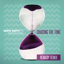 Chasing the Time (Remady Remix) feat.Belinda Myra/White Duppy