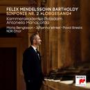 "Mendelssohn: Symphony No. 2, ""Lobgesang""/Kammerakademie Potsdam"