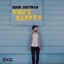 Who's Happy?/Hugh Coltman