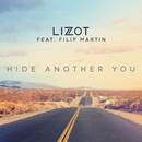 Hide Another You feat.Filip Martin/LIZOT