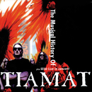 The Musical History of Tiamat/Tiamat