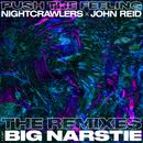 Push The Feeling (The Remixes) feat.Big Narstie/Nightcrawlers