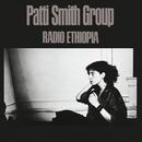 Radio Ethiopia/Patti Smith Group