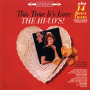 This Time It's Love (Expanded Edition)/The Hi-Lo's