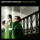 Dylan & Caitlin feat.The Anchoress/Manic Street Preachers