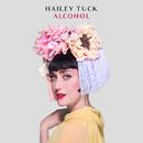 Alcohol/Hailey Tuck