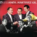15 Éxitos de los Hermanos Martínez Gil/Hermanos Martínez Gil
