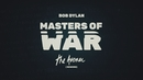 Masters of War (The Avener Rework) (Lyric Video)/Bob Dylan