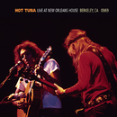 Live At The New Orleans House - Berkeley, CA - 1969/Hot Tuna