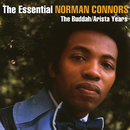 The Essential Norman Connors - The Buddah/Arista Years/Norman Connors