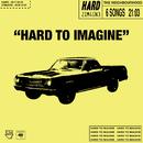 Hard to imagine - EP/The Neighbourhood