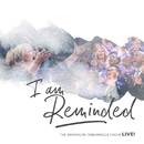 I Am Reminded (feat. Nicole Binion) [Live] feat.Nicole Binion/The Brooklyn Tabernacle Choir