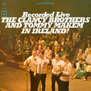 Recorded Live In Ireland!/The Clancy Brothers & Tommy Makem