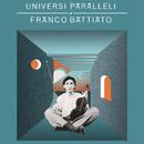 Universi paralleli di Franco Battiato/Franco Battiato